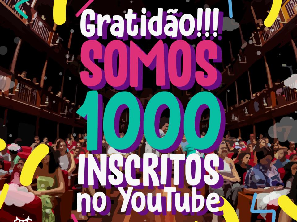 :: Somos 1000 Inscritos no YouTube ::
