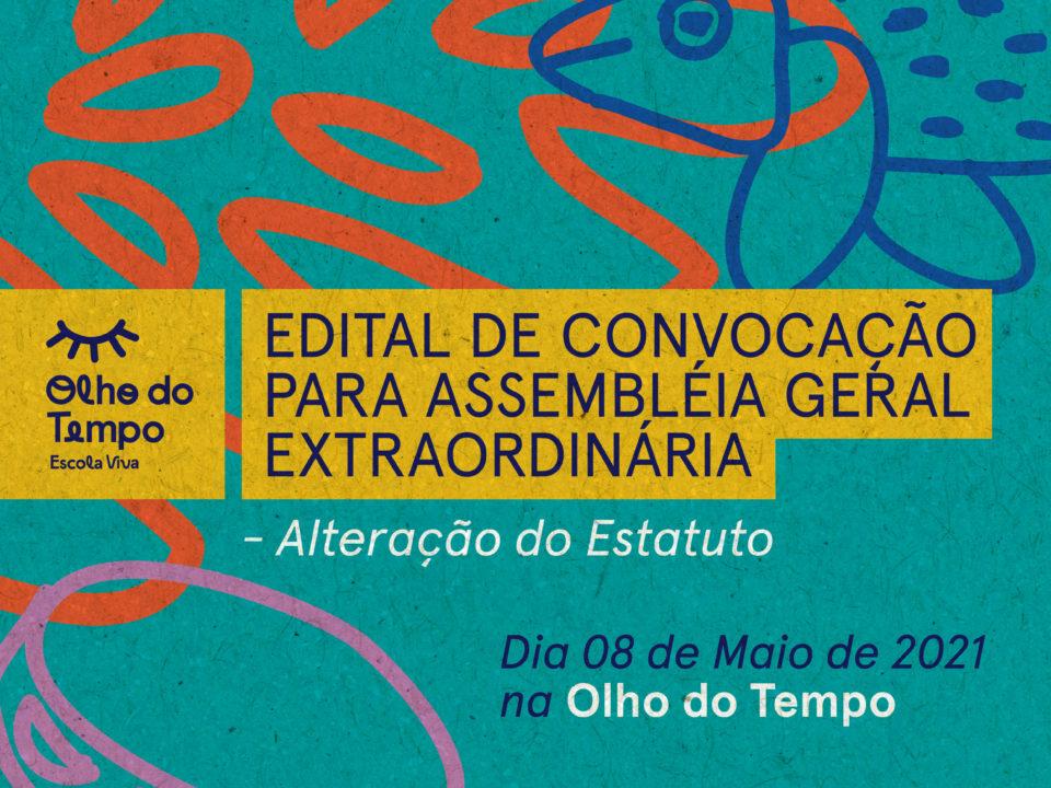 :: Edital de Convocação para Assembleia Geral Extraordinária ::